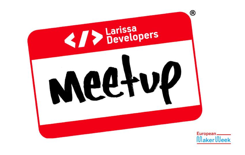 7th Larissa Developers Meetup με τη συμμετοχή του Ινστιτούτου Ανάπτυξης Επιχειρηματικότητα