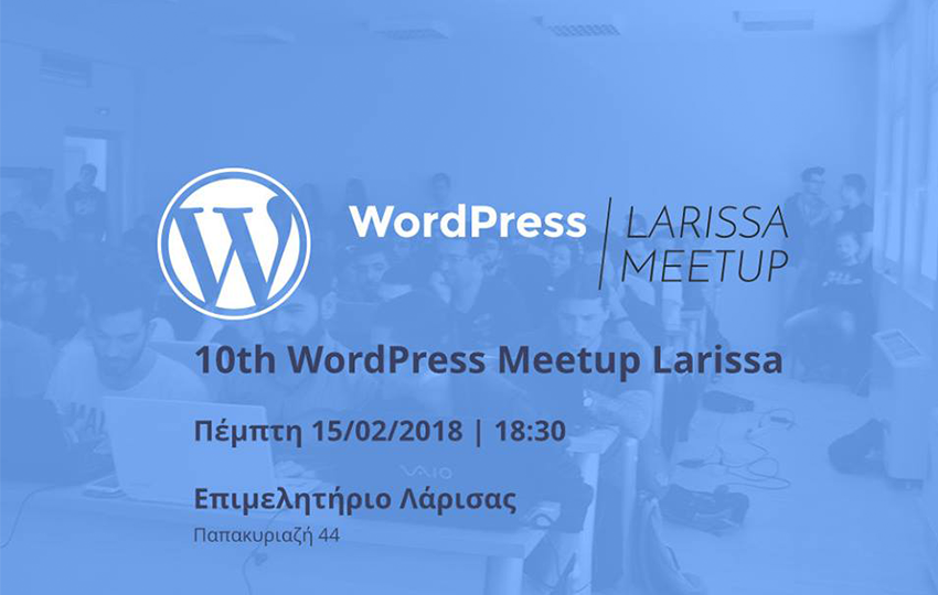 10th WordPress Meetup Larissa